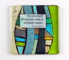 "Link to ""Be Yourself"" fused glass quote tile by Nina Cambron"