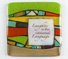 "Link to ""Laughter"" fused glass quote tile by Nina Cambron"
